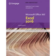 New Perspectives Microsoft Office 365 & Excel 2016: Introductory