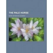 The Pale Horse by Boris Viktorovich Savinkov