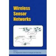 Wireless Sensor Networks by Cauligi S. Raghavendra