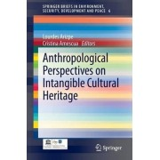 Anthropological Perspectives on Intangible Cultural Heritage by Lourdes Arizpe