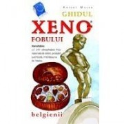 GHIDUL XENOFOBULUI - BELGIENII