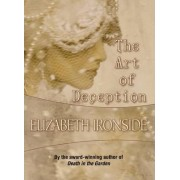 The Art of Deception by Elizabeth Ironside