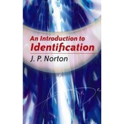 An Introduction to Identification by J. P. Norton