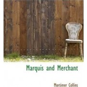 Marquis and Merchant by Mortimer Collins