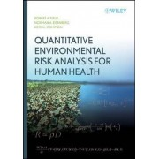 Quantitative Environmental Risk Analysis for Human Health by Robert A. Fjeld