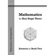 Mathematics for KS3, Answers for Book 2 by CGP Books