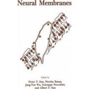 Neural Membranes by Grace Y. Sun