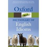 Oxford Dictionary of English Idioms by John Ayto