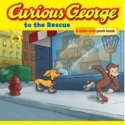 Curious George to the Rescue by H. A. Rey