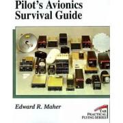 Pilot's Avionics Survival Guide by Edward R. Maher