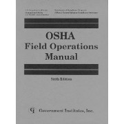 Osha Field Operations Manual by U. S. Occupational Safety and Health Administration