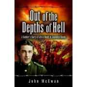 Out of the Depths of Hell by John McEwan
