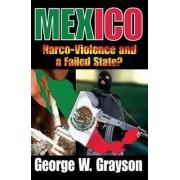 Mexico by George W. Grayson