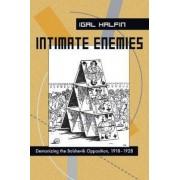 Intimate Enemies by Igal Halfin