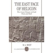 The East Face of Helicon by Emeritus Fellow M L West