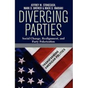 Diverging Parties by Jeffrey M. Stonecash