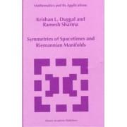 Symmetries of Spacetimes and Riemannian Manifolds by Krishan L. Duggal