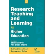 Research Teaching and Learning in Higher Education by Brenda Smith