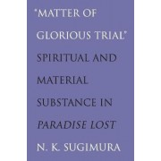 Matter of Glorious Trial by N. K. Sugimura