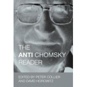 The Anti Chomsky Reader by Peter Collier