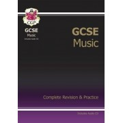 GCSE Music Complete Revision & Practice with Audio CD (A*-G Course) by CGP Books