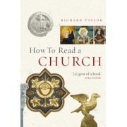 How to Read a Church by Dr. Richard Taylor
