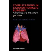 Complications in Cardiothoracic Surgery by Alex G. Little