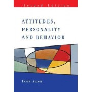 Attitudes, Personality and Behaviour by Icek Ajzen