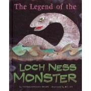 The Legend of the Loch Ness Monster by Thomas Kingsley Troupe