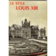La Grammaire Des Styles - Le Style Louis Xiii