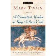 Connecticut Yankee in King Arthur's Court by Twain Mark