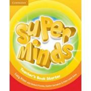 Super Minds Starter Teacher's Book by Lucy Frino