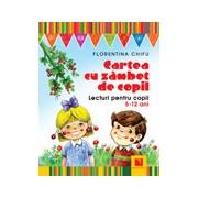 Cartea cu zambet de copil. Lecturi pentru copii 5-12 ani