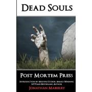 Dead Souls by Post Mortem Press