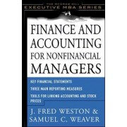 Finance and Accounting for Nonfinancial Managers by J. Fred Weston
