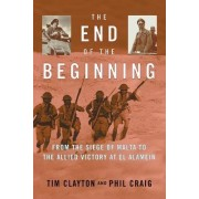 The End of the Beginning by Tim Clayton