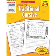 Scholastic Success with Traditional Cursive, Grades 2-4 by Jill Kaufman