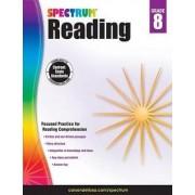 Spectrum Reading Workbook, Grade 8 by Spectrum