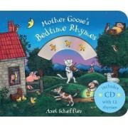 Mother Goose's Bedtime Rhymes by Axel Scheffler