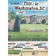 This is Washington, D.C. by Miroslaw Sasek