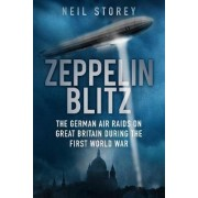 Zeppelin Blitz by Neil R. Storey