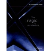 The Tragic in Architecture by Richard Patterson