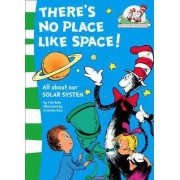 There's No Place Like Space! by Tish Rabe