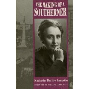 The Making of a Southerner by Katharine Dupre Lumpkin
