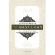 Islam & Qur'an by Murad Hofmann