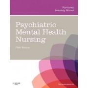 Psychiatric Mental Health Nursing by Katherine M. Fortinash