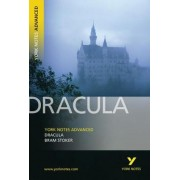 Dracula: York Notes Advanced by Bram Stoker