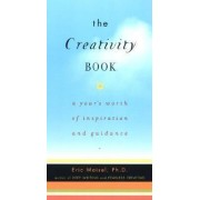 Creativity Book by PH D Eric Maisel Ph.D.