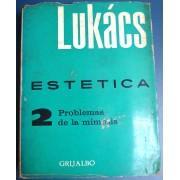 Estetica - 2 Problemas de La Mímesis - LUKÁCS