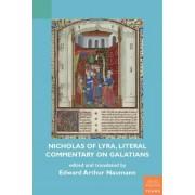 Nicholas of Lyra, Literal Commentary on Galatians by Edward Naumann